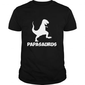 Papasaurus Father Daddy Dinosaur shirt