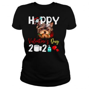 Yorkshire Terrier Happy Valentines Day With Toilet Paper 2021 shirt