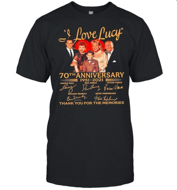 70th Anniversary 1951 2021O Of The I Love Lucy Signatures Thank You For The Memories  Classic Men's T-shirt