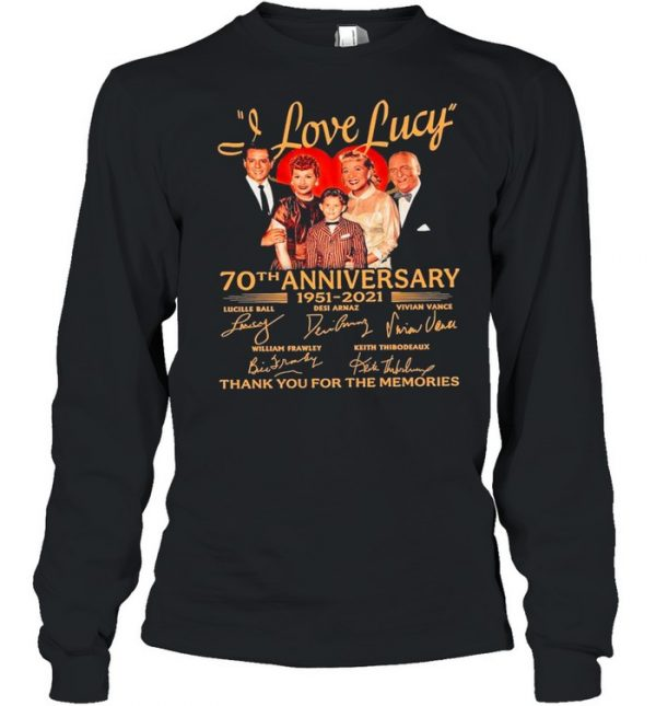 70th Anniversary 1951 2021O Of The I Love Lucy Signatures Thank You For The Memories  Long Sleeved T-shirt