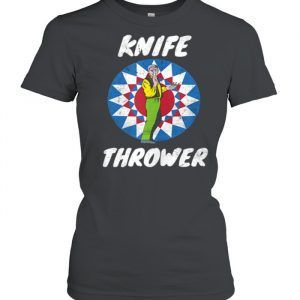 Funny Circus Knife Thrower Circus Staff Theme Party Carnival  Classic Women's T-shirt