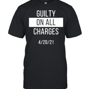 Guilty on all charges  Classic Men's T-shirt