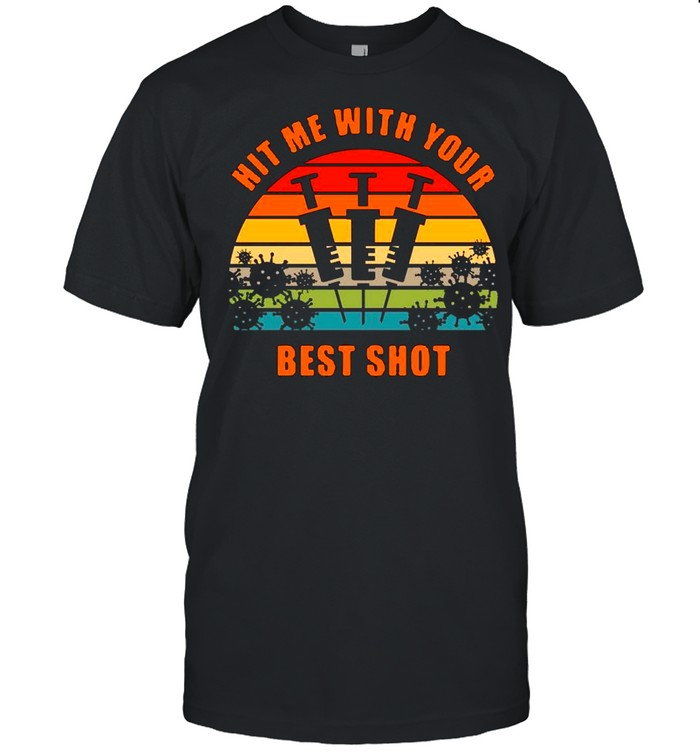 Vaccinated Hit Me With Your Best Shot Vintage  Classic Men's T-shirt