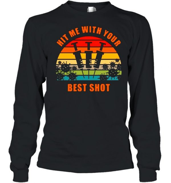 Vaccinated Hit Me With Your Best Shot Vintage  Long Sleeved T-shirt