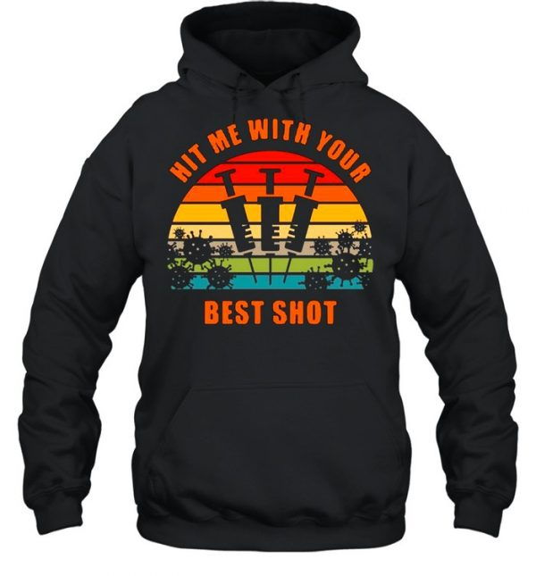 Vaccinated Hit Me With Your Best Shot Vintage  Unisex Hoodie