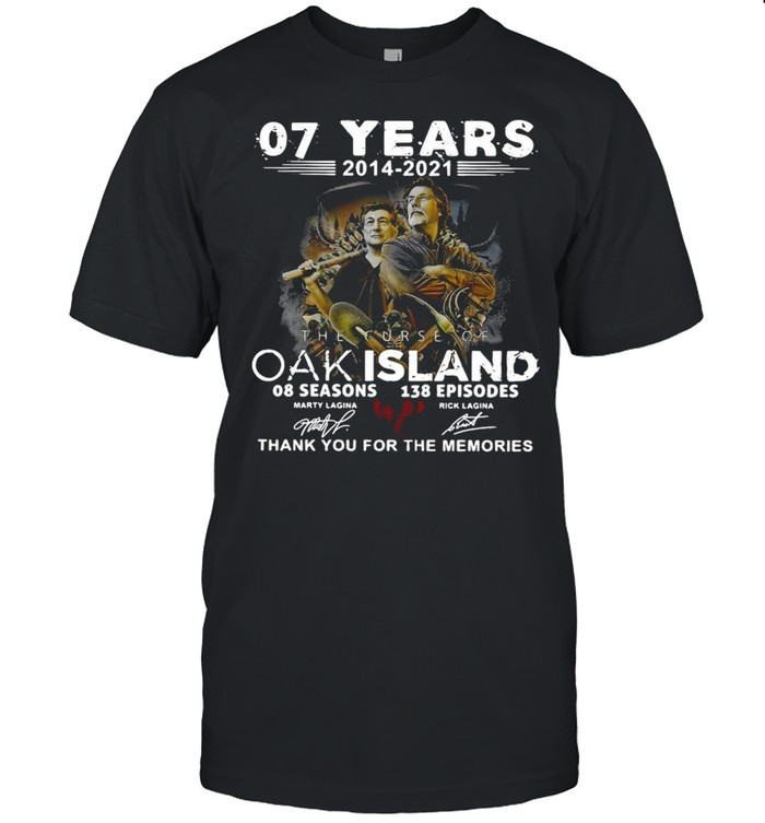 07 Years 2014 – 2021 The Curse Of Curse Of Oak Island 08 Seasons 138 Episodes Signatures Thank You For The Memories Shirt Classic Men's T-shirt