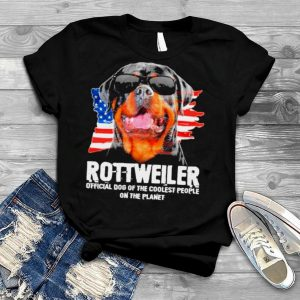 American Flag With Rottweiler Official Dog Of The Coolest People On The Planet shirt