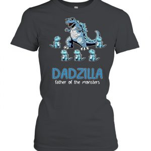 Dadzilla Father Of The Monsters Personalized Shirt Classic Women's T-shirt