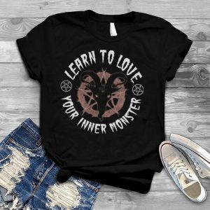 Learn To Love Your Inner Monster shirt