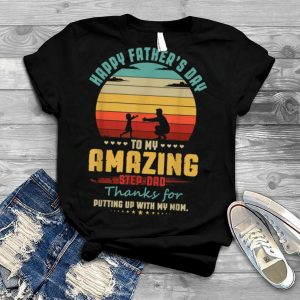 Mens Dad Stepdad Tee Happy Father's Day To My Amazing Step Dad T Shirt