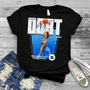 Oklahoma City Basketball 5 Luguentz Dort signature shirt