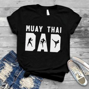 Muay Thai Dad Funny MMA Father Gift T Shirt White