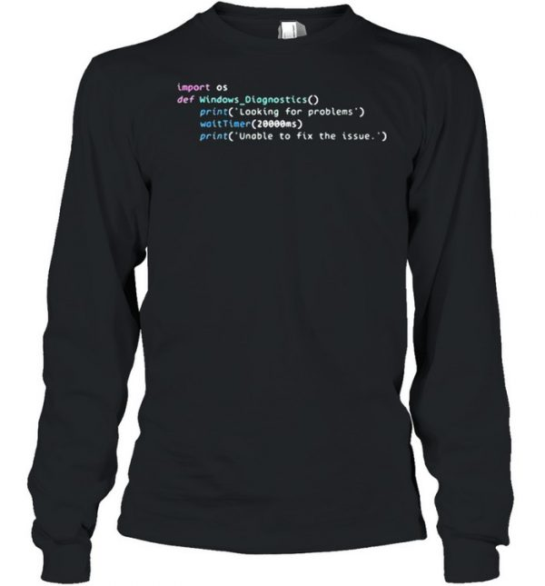 Troubleshooter source code leaked Windows Diagnostic Shirt Long Sleeved T-shirt