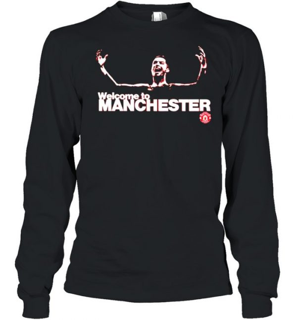 Cristiano Ronaldo welcome to Manchester  Long Sleeved T-shirt
