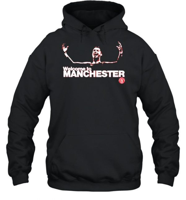 Cristiano Ronaldo welcome to Manchester  Unisex Hoodie