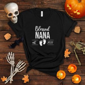 Blessed Nana Est 2022, Mother Day, Christmas Day T Shirt